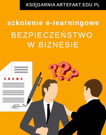 BEZPIECZEŃSTWO W BIZNESIE - jak prognozować ryzyko kontraktów i zapobiegać oszustwom? (szkolenie e-learningowe)